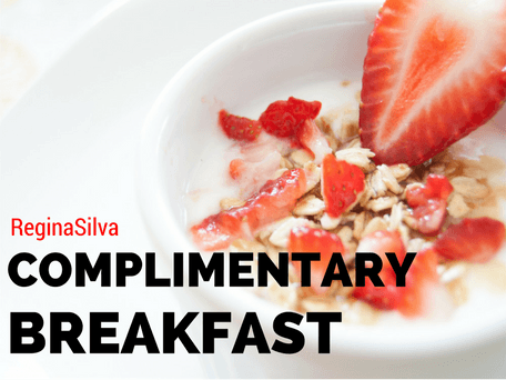 Complimentary Breakfast at ReginaSilva